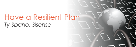 Have a Resilient Plan