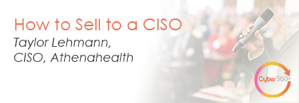 How to Sell to a CISO